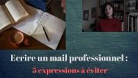 Ecrire un mail professionnel : 5 expressions à éviter