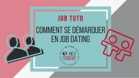 Comment se démarquer lors d'un Job Dating ?